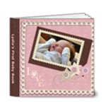 Baby Lydia First Book - 6x6 Deluxe Photo Book (20 pages)