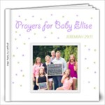 Prayers For Baby Ellise - 12x12 Photo Book (20 pages)