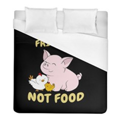 Friends Not Food   Cute Pig And Chicken Duvet Cover (full/ Double Size) by Valentinaart