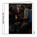 New Orleans 2007 - 8x8 Photo Book (20 pages)
