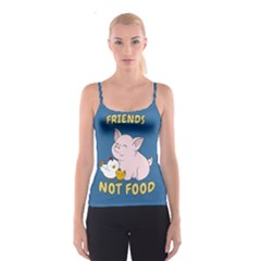 Friends Not Food   Cute Pig And Chicken Spaghetti Strap Top