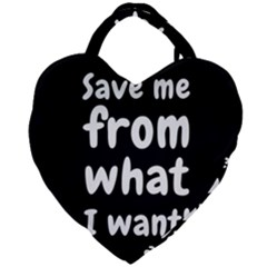 Save Me From What I Want Giant Heart Shaped Tote by Valentinaart