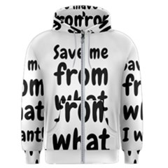 Save Me From What I Want Men s Zipper Hoodie by Valentinaart