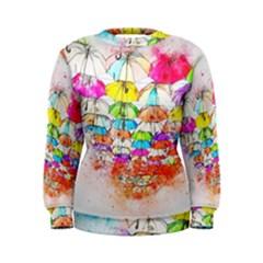 Umbrella Art Abstract Watercolor Women s Sweatshirt