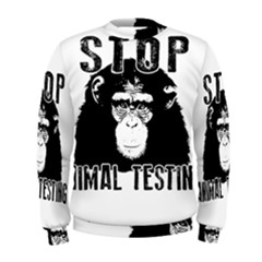 Stop Animal Testing   Chimpanzee  Men s Sweatshirt