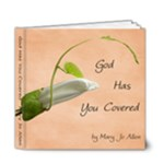 God Has You Covered Book - 6x6 Deluxe Photo Book (20 pages)