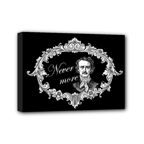Edgar Allan Poe    Never More Mini Canvas 7  X 5  by Valentinaart