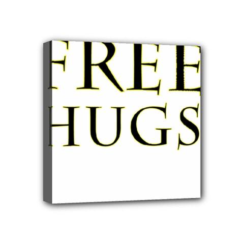 Freehugs Mini Canvas 4  X 4  by cypryanus