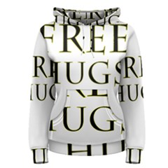 Freehugs Women s Pullover Hoodie by cypryanus