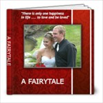 A Fairytale Wedding - 8x8 Photo Book (30 pages)