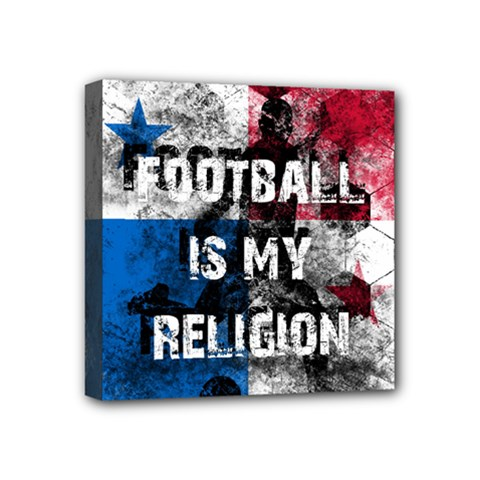 Football Is My Religion Mini Canvas 4  X 4  by Valentinaart