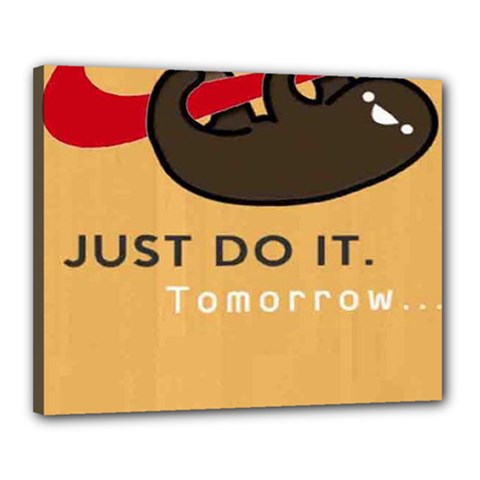Sloth Just Do It Tomorrow Canvas 20  X 16