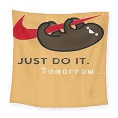 Sloth Just Do It Tomorrow Square Tapestry (large)