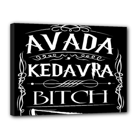 Avada Kedavra Bitch Canvas 16  X 12
