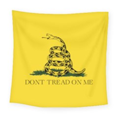 Gadsden Flag Don t Tread On Me Square Tapestry (large) by MAGA