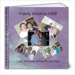 Family Vacation 2008 - 8x8 Photo Book (20 pages)