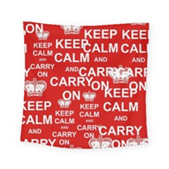 Keep Calm And Carry On Square Tapestry (small) by Sapixe