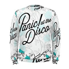 Panic At The Disco Quote Men s Sweatshirt by Samandel