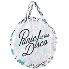 Panic At The Disco Quote Giant Round Zipper Tote by Samandel