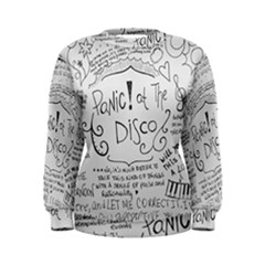 Panic! At The Disco Lyrics Women s Sweatshirt