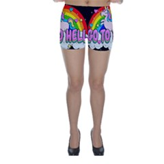 Go To Hell   Unicorn Skinny Shorts