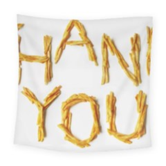 Thank You French Fries Square Tapestry (large)
