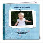 MADDIE 2008 chapter 2  - 8x8 Photo Book (20 pages)