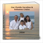 vacation 2006 bopk - 8x8 Photo Book (20 pages)
