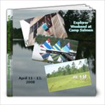 Camp Salmen April 2008 - 8x8 Photo Book (20 pages)