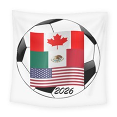 United Football Championship Hosting 2026 Soccer Ball Logo Canada Mexico Usa Square Tapestry (large)