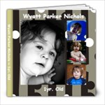 Wyatt Parker Nichols - 8x8 Photo Book (20 pages)