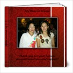 My Mom - 8x8 Photo Book (20 pages)