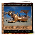 Abraxas Burning Man 12x12 31 page People - 12x12 Photo Book (20 pages)
