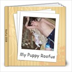 Roofus Gift Album Redo - 8x8 Photo Book (20 pages)