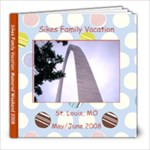 Sikes Family Vacation - 8x8 Photo Book (20 pages)
