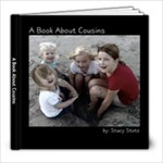 A Book About Cousins - 8x8 Photo Book (20 pages)