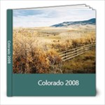 Colorado 2008 - 8x8 Photo Book (20 pages)