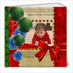 Kaelyn s First Christmas - 8x8 Photo Book (20 pages)