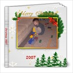 Christmas 2007 - 8x8 Photo Book (20 pages)