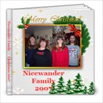 Nicewander Christmas 2007 - 8x8 Photo Book (20 pages)