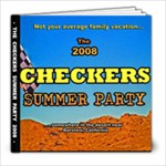 Checkers Summer Party 2008 - Not Your Average Family Vacation - 8x8 Photo Book (20 pages)