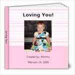 Bethany s Love Book - 8x8 Photo Book (20 pages)