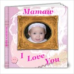 Mamaw s Book - 8x8 Photo Book (20 pages)