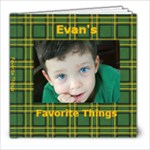 Evan favorite things2 - 8x8 Photo Book (20 pages)