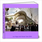 Las Vegas and Hoover Dam 2006 - 8x8 Photo Book (20 pages)