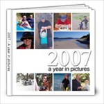 2007 - A year in pictures - 8x8 Photo Book (20 pages)