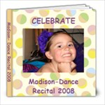 Madison Dance 08 - 8x8 Photo Book (20 pages)