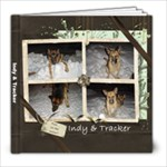 Indy & Tracker 1 - 8x8 Photo Book (20 pages)