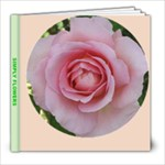 SIMPLY FLOWERS by Michelle - 8x8 Photo Book (20 pages)