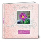 Flowers & Scenery - 8x8 Photo Book (20 pages)
